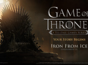 Telltale's Game of Thrones Series Will Be Six Episodes Long