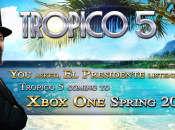 Xbox One Finally Set to Get Tropico 5 With Extra Content in 2016